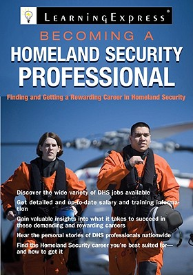 Becoming a Homeland Security Professional By Learningexpress (COR)